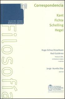 Correspondencia, Kant, Fichte, Schelling, Hegel