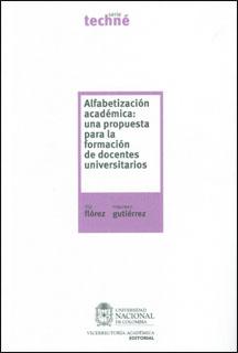 Alfabetización académica: una propuesta para la formación de docentes universitarios