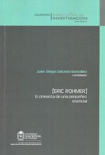 Eric Rohmer. El cineasta de una pequeñez esencial