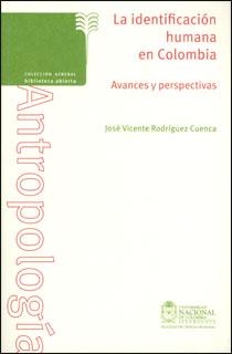 La identificación humana en Colombia. Avances y perspectivas