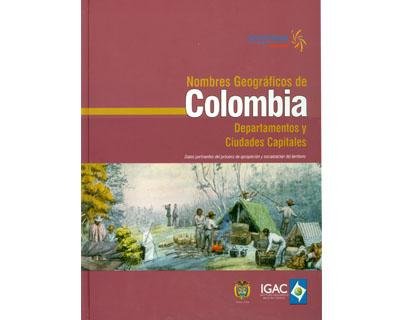 Nombres geográficos de Colombia. Departamentos y Ciudades Capitales