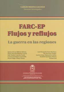 FARC-EP flujos y reflujos: la guerra en las regiones