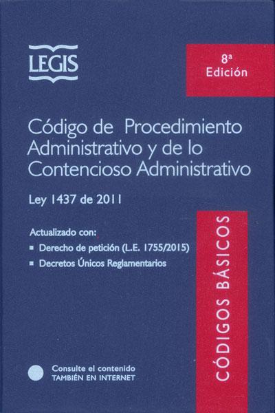 Código de Procedimiento Administrativo y de lo Contencioso Administrativo (Octava Edición)
