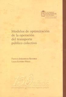 Modelos de optimización de la operación del transporte público colectivo