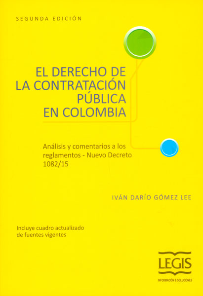 El derecho de la contratación pública en Colombia