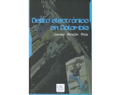 Delito electrónico en Colombia