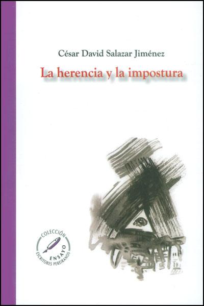 La herencia y al impostura: ensayo para ganarse un concurso en Pereira