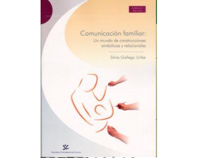 Comunicación familiar: un mundo de construcciones simbólicas y relacionales
