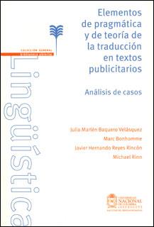 Elementos de pragmática y de teoría de la traducción en textos publicitarios. Análisis de casos