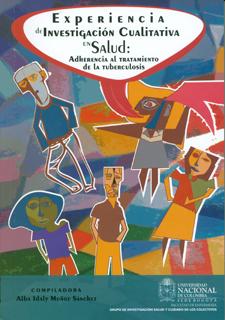 Experiencia de investigación cualitativa en salud: adherencia al tratamiento de la tuberculosis