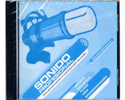 Sonido profesional. Una aproximación a la producción de audio. Sonido, acústica, audio, midi, sincronización