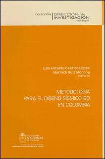 Metodología para el diseño sísmico 2D en Colombia