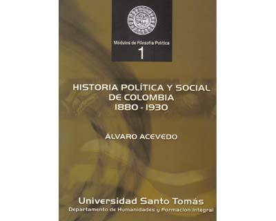 Historia política y social de Colombia 1880-1930
