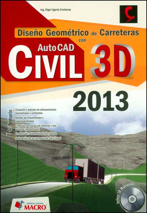 Diseo geomtrico de carreteras con AutoCAD Civil 3D 2013 (Incluye CD)