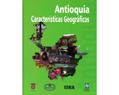 Antioquia. Características geográficas