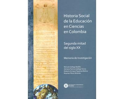 Historia social de la educación en ciencias en Colombia