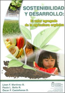 Sostenibilidad y desarrollo: el valor agregado de la agricultura orgánica