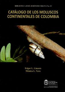 Catálogo de los moluscos continentales de Colombia