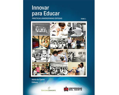 Innovar para educar. Prácticas universitarias exitosas 2002-2003. Tomo 1