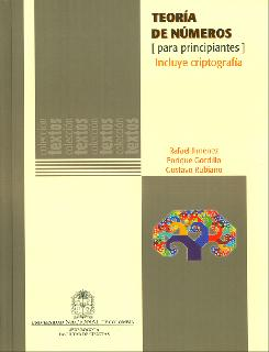 Teoría de números (Para principiantes) Incluye criptografía