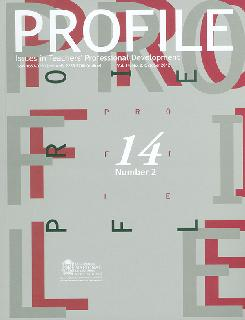 Profile. Issues in Teacher's Professional Development. Vol. 14 No. 2
