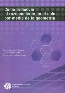 Como promover el razonamiento en el aula por medio de la geometría