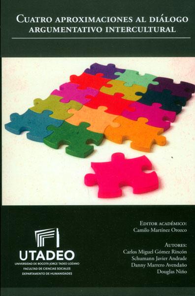 Cuatro aproximaciones al diálogo argumentativo intercultural