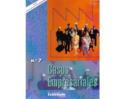 Casos Empresariales No. 7. Especial: Responsabilidad social empresarial