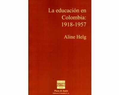 La educación en Colombia: 1918-1957