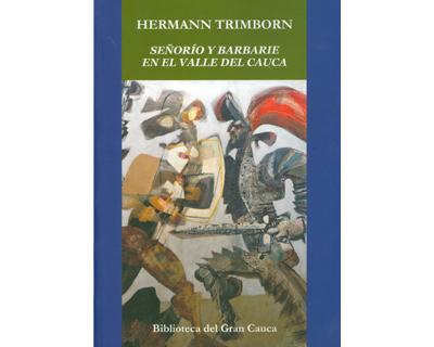 Señorío y barbarie en el Valle del Cauca