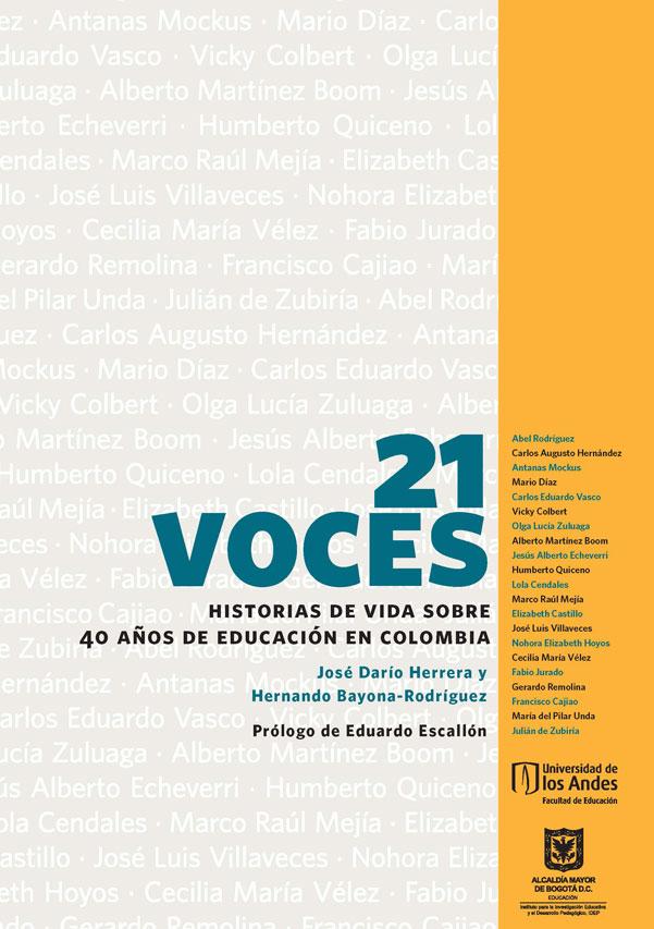 21 voces. Historias de vida sobre 40 años de educación en  Colombiana