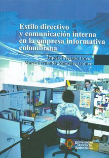 Estilo directivo y comunicación interna en la empresa informativa colombiana