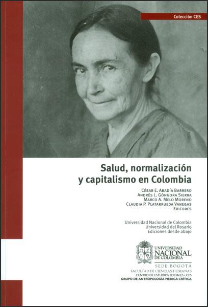 Salud, normalización y capitalismo en Colombia