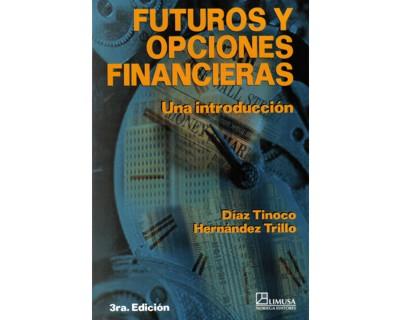 Futuros Y Opciones Financieras Diaz Tinoco - Futuros y opciones financieras: una introduccin - Google Books