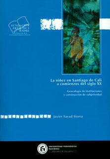 La niñez en Santiago de Cali a comienzos del siglo XX. Genealogía de instituciones y construcción de subjetividad
