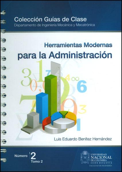 Herramientas modernas para la administración. No. 2 Tomo 2