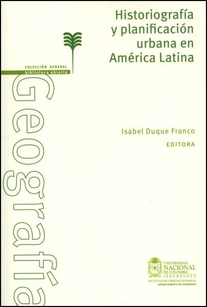 Historiografía y planificación urbana en América Latina