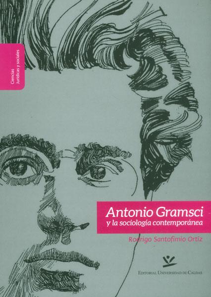 Antonio Gramsci y la sociología contemporánea