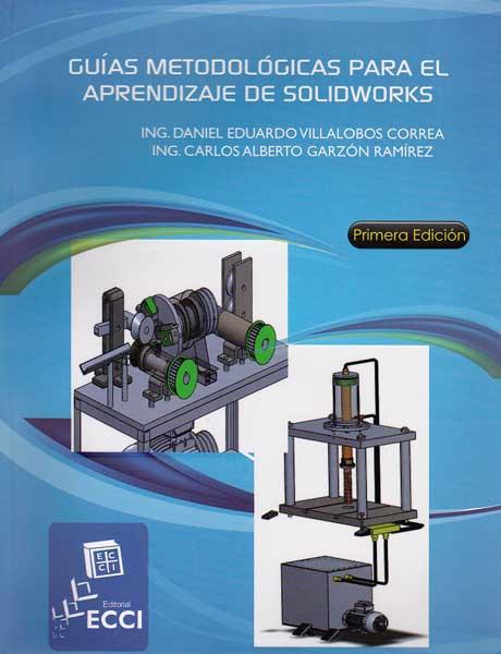 Guías metodológicas para el aprendizaje de solidworks