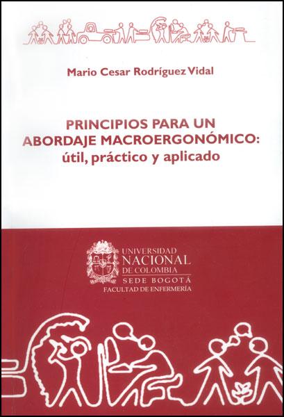 Principios para un abordaje macroergonómico: útil, práctico y aplicado