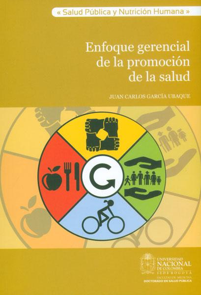 Enfoque gerencial de la promoción de la salud