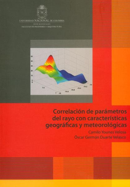 Correlación de parámetros del rayo con características geográficas y metereológicas