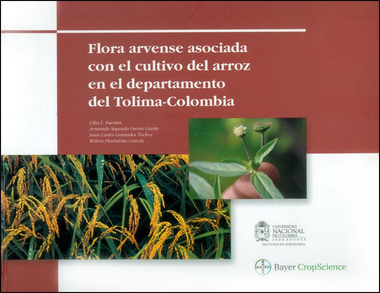 Flora arvense asociada con el cultivo del arroz en el departamento del Tolima - Colombia