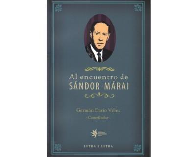 Al encuentro de Sándor Márai