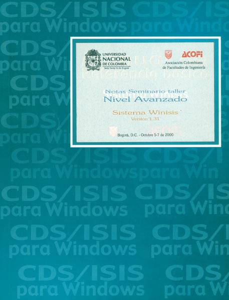 Notas seminario taller, nivel avanzado. Sistema Winisis versión 1.31