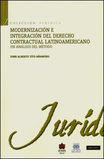 Modernización e integración del derecho contractual latinoamericano: un análisis del método