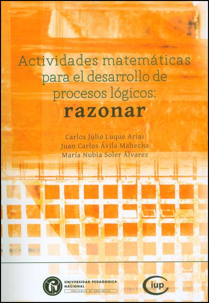 Actividades matemáticas para desarrollo de procesos lógicos: razonar