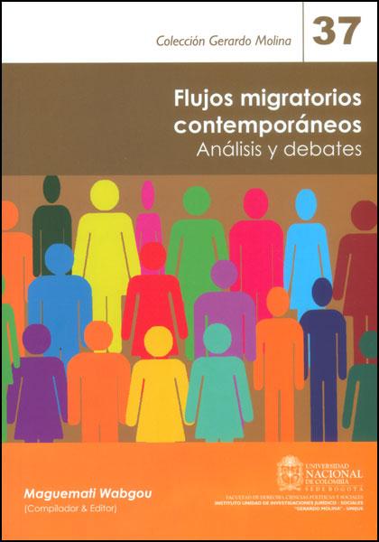 Flujos migratorios contemporáneos. Análisis y debates