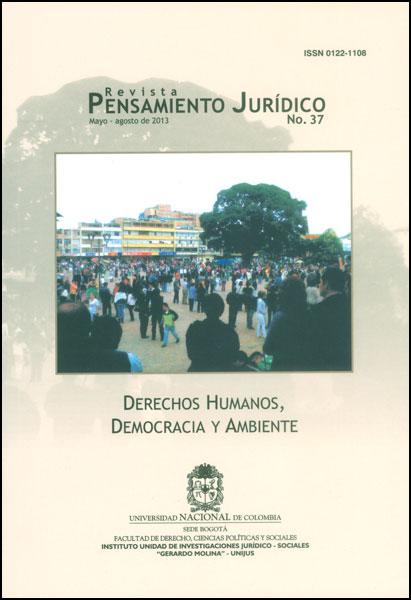 Revista Pensamiento Jurídico No. 37.Derechos humanos, democracia y ambiente