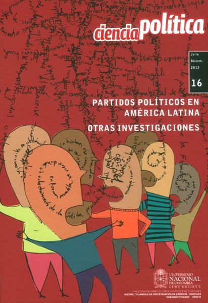 Ciencia Política No. 16. Partidos políticos en América Latina otras investigaciones